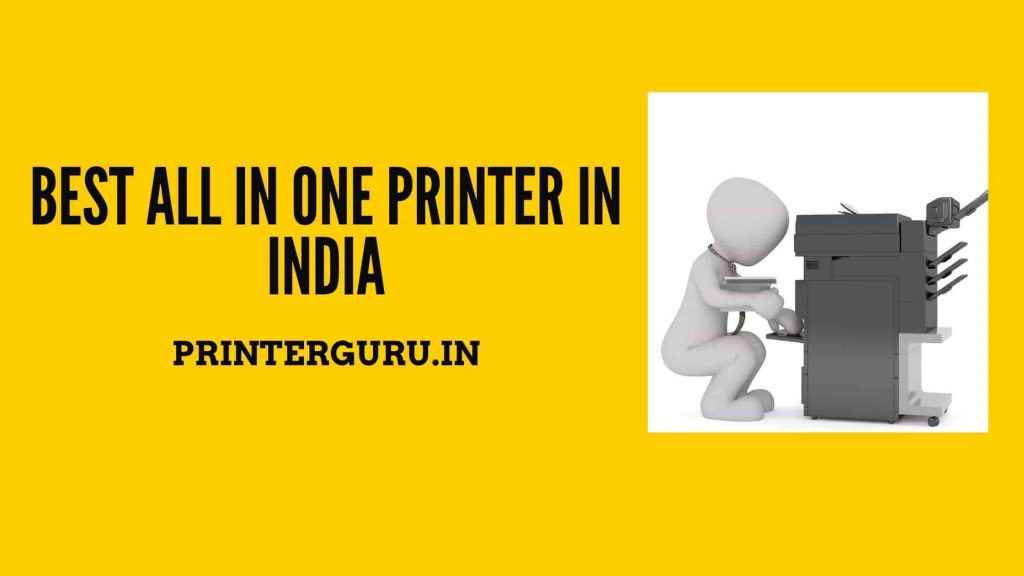 Best All In One Printer in India