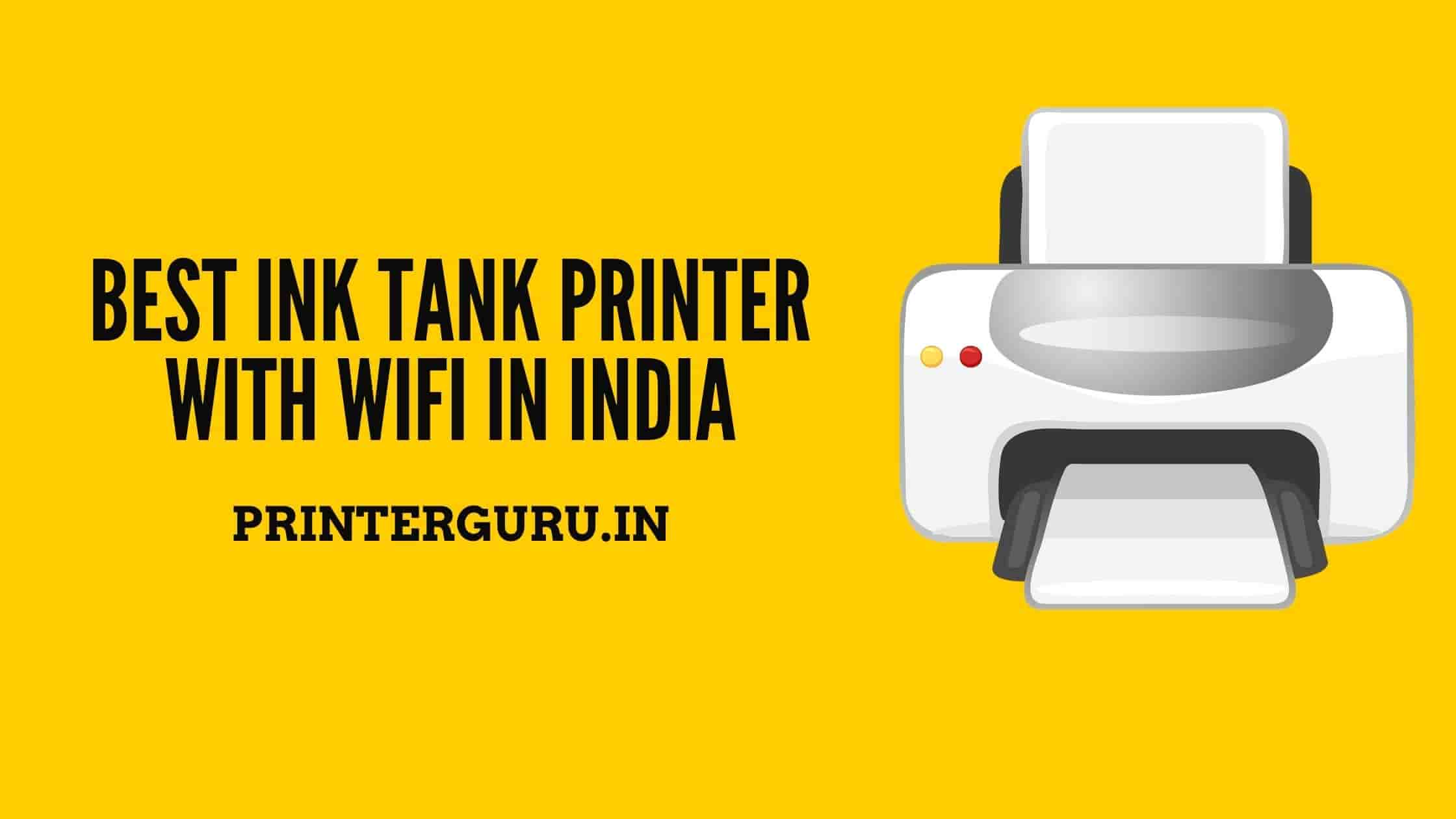 Best Ink Tank Printer With WiFi In India