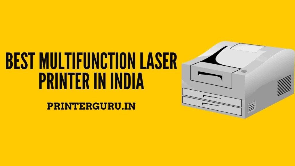 Best Multifunction Laser Printer In India