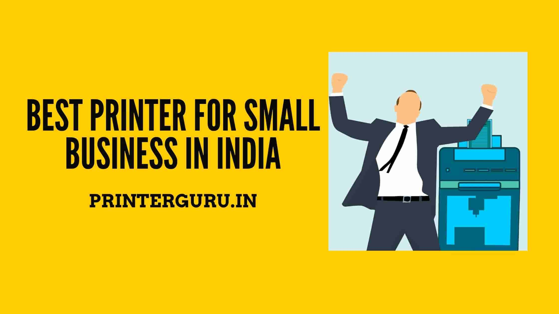 Best Printer for Small Business In India