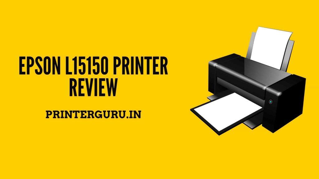Epson L15150 Printer Review