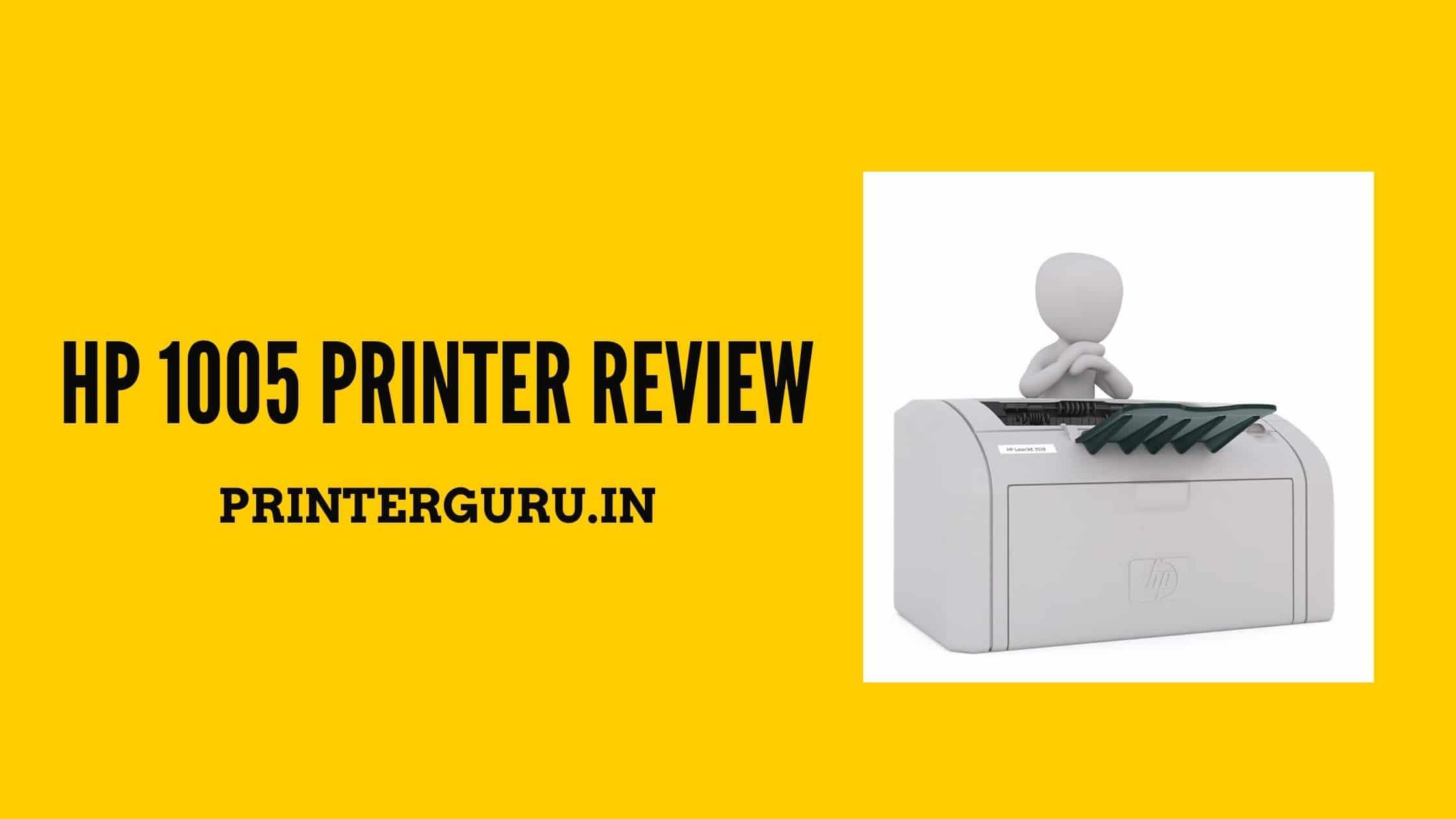 HP 1005 Printer Review