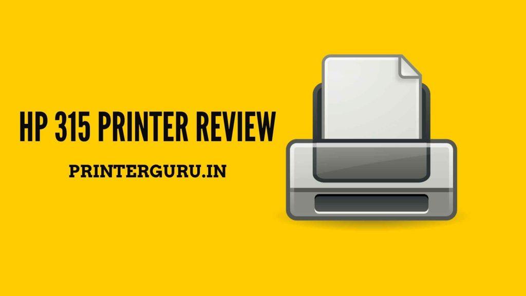 HP 315 Printer review