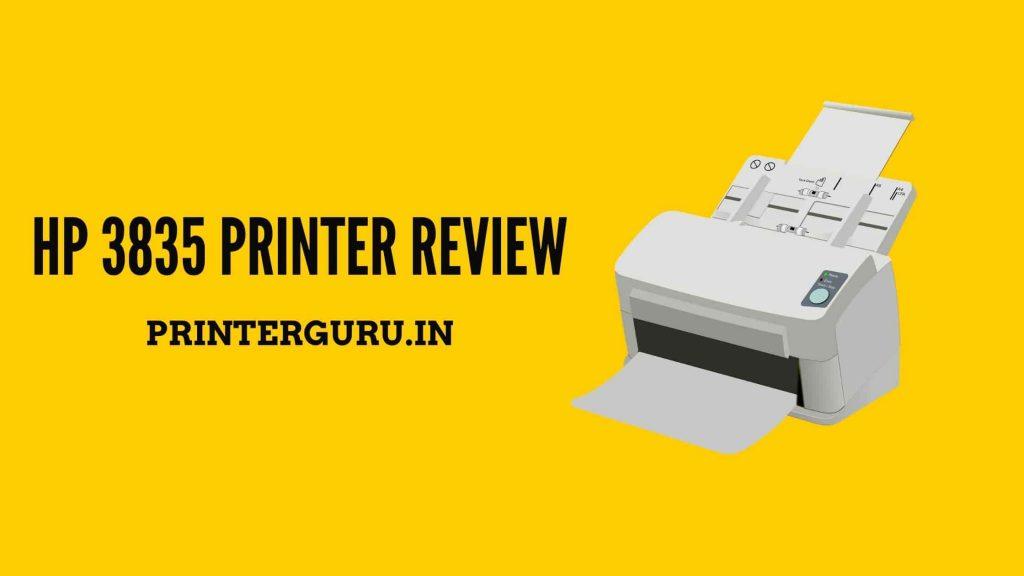 HP 3835 Printer Review