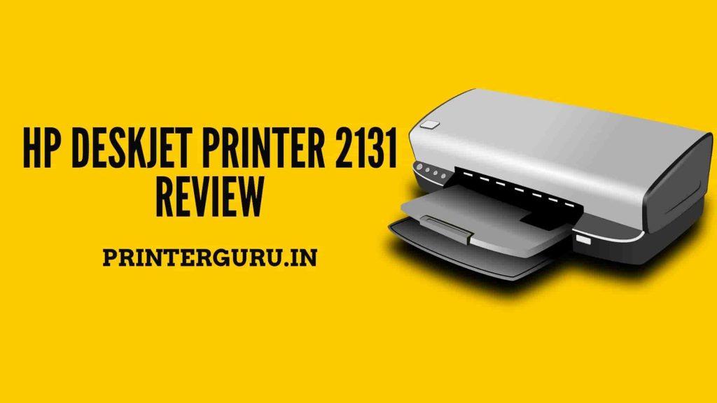 HP Deskjet 2131 Review