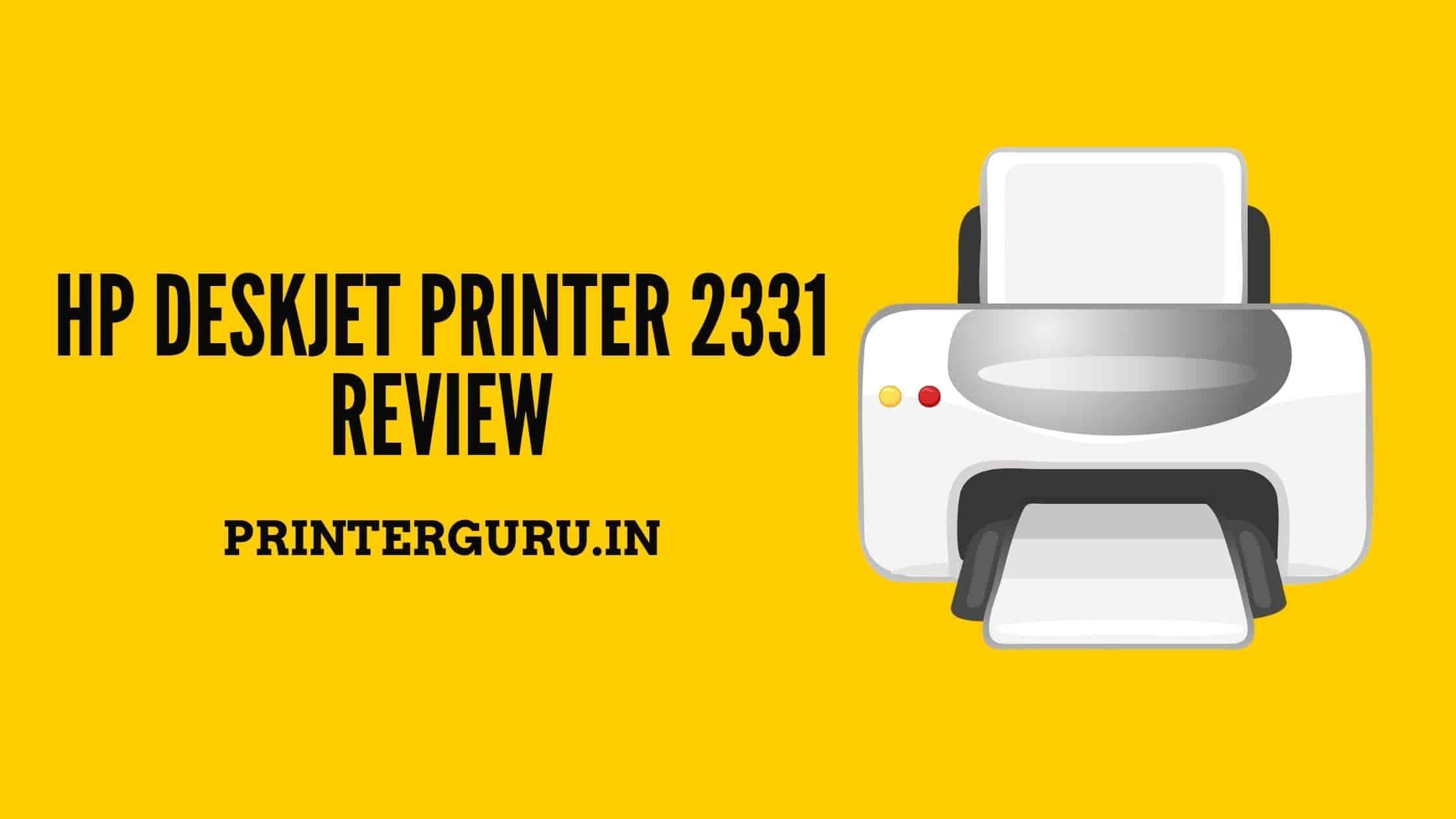 HP Deskjet 2331 Review