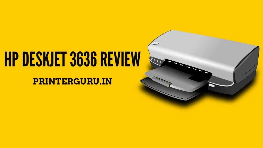 HP Deskjet 3636 Review