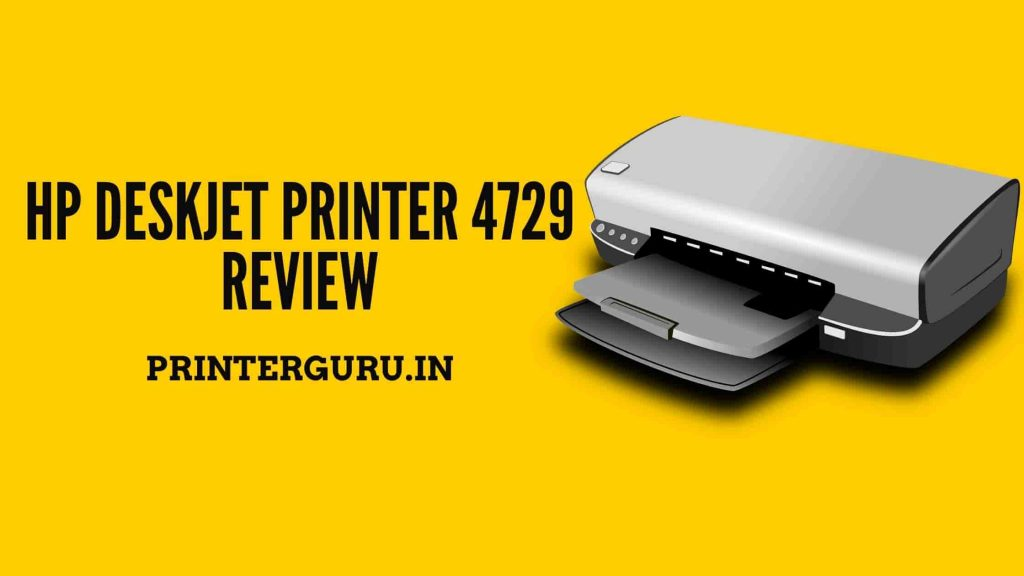 HP Deskjet 4729 Review