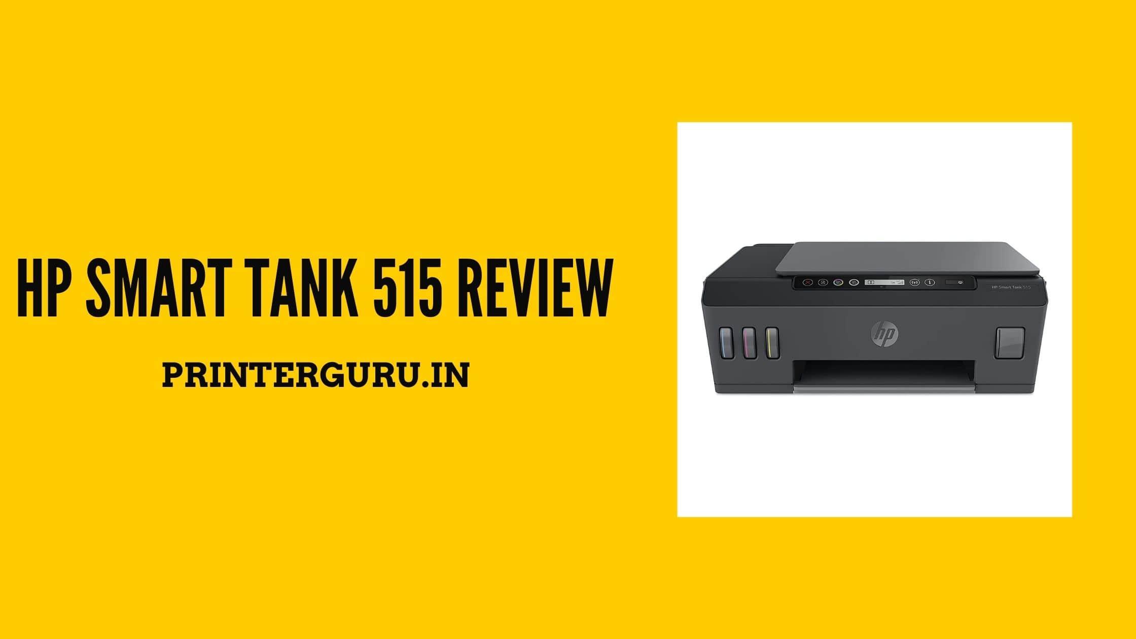 HP Smart Tank 515 Review