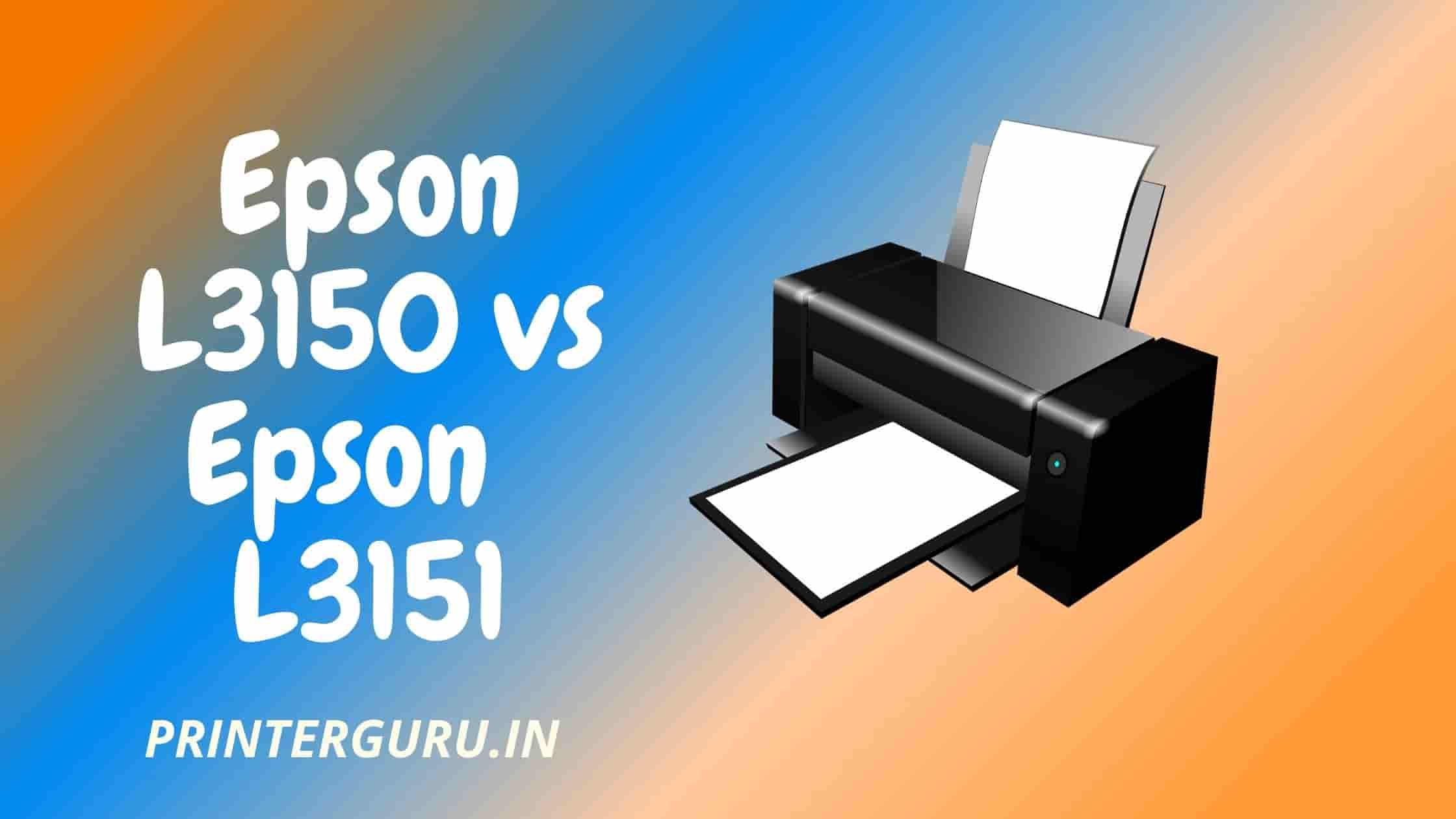 Epson L3150 vs Epson L3151