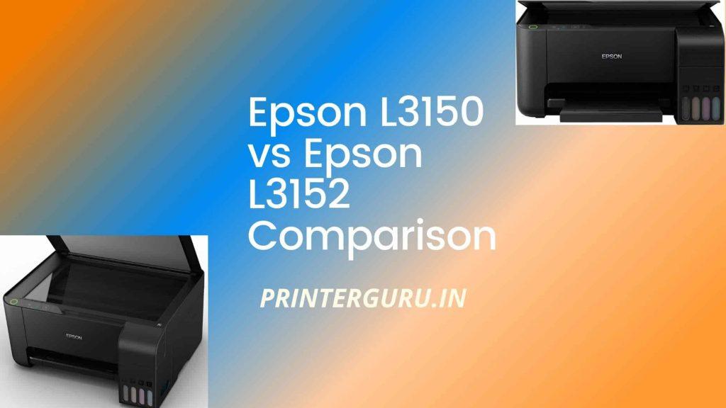 Epson l3150 vs l3152
