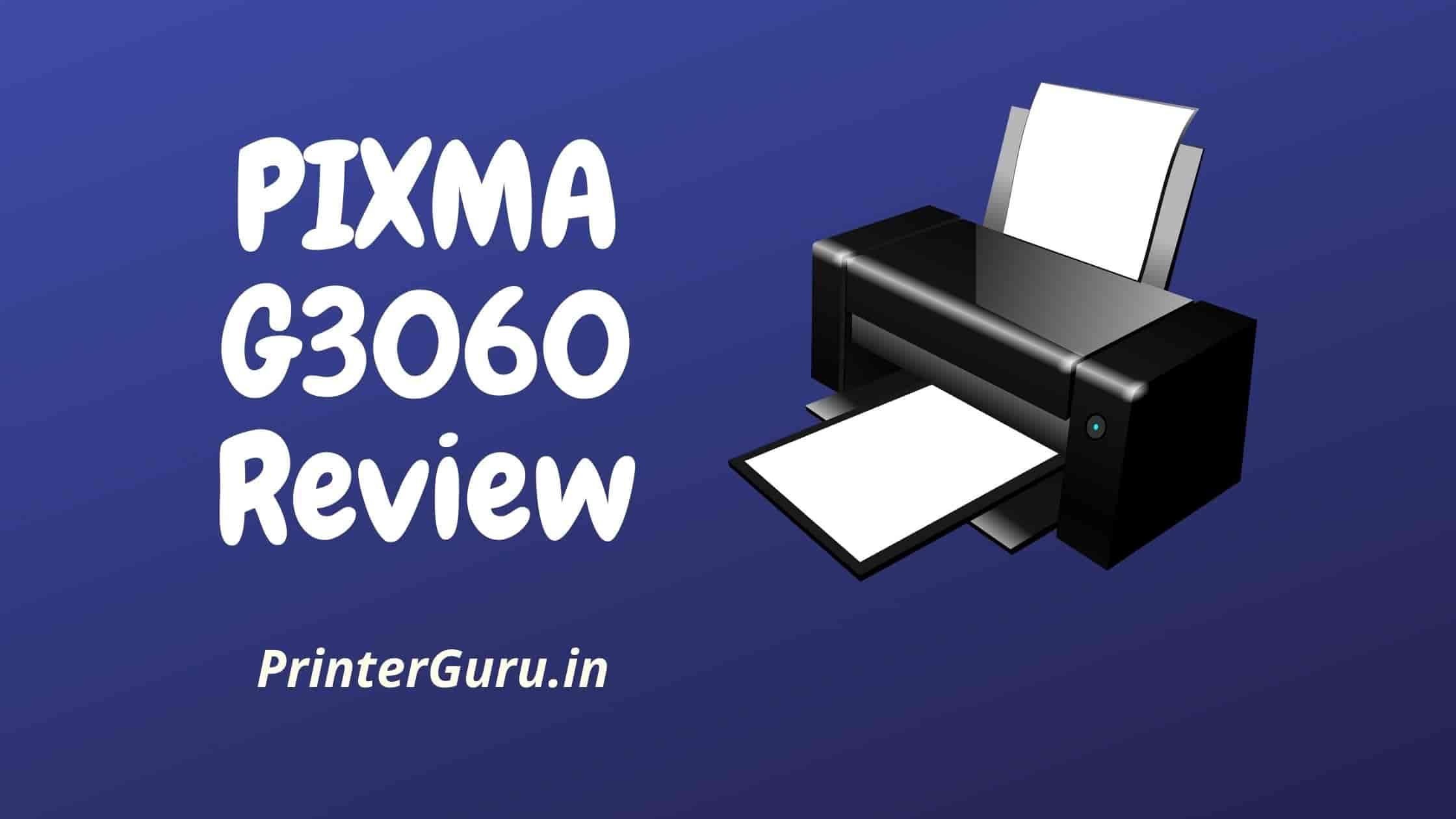 Canon Pixma G3060 Review