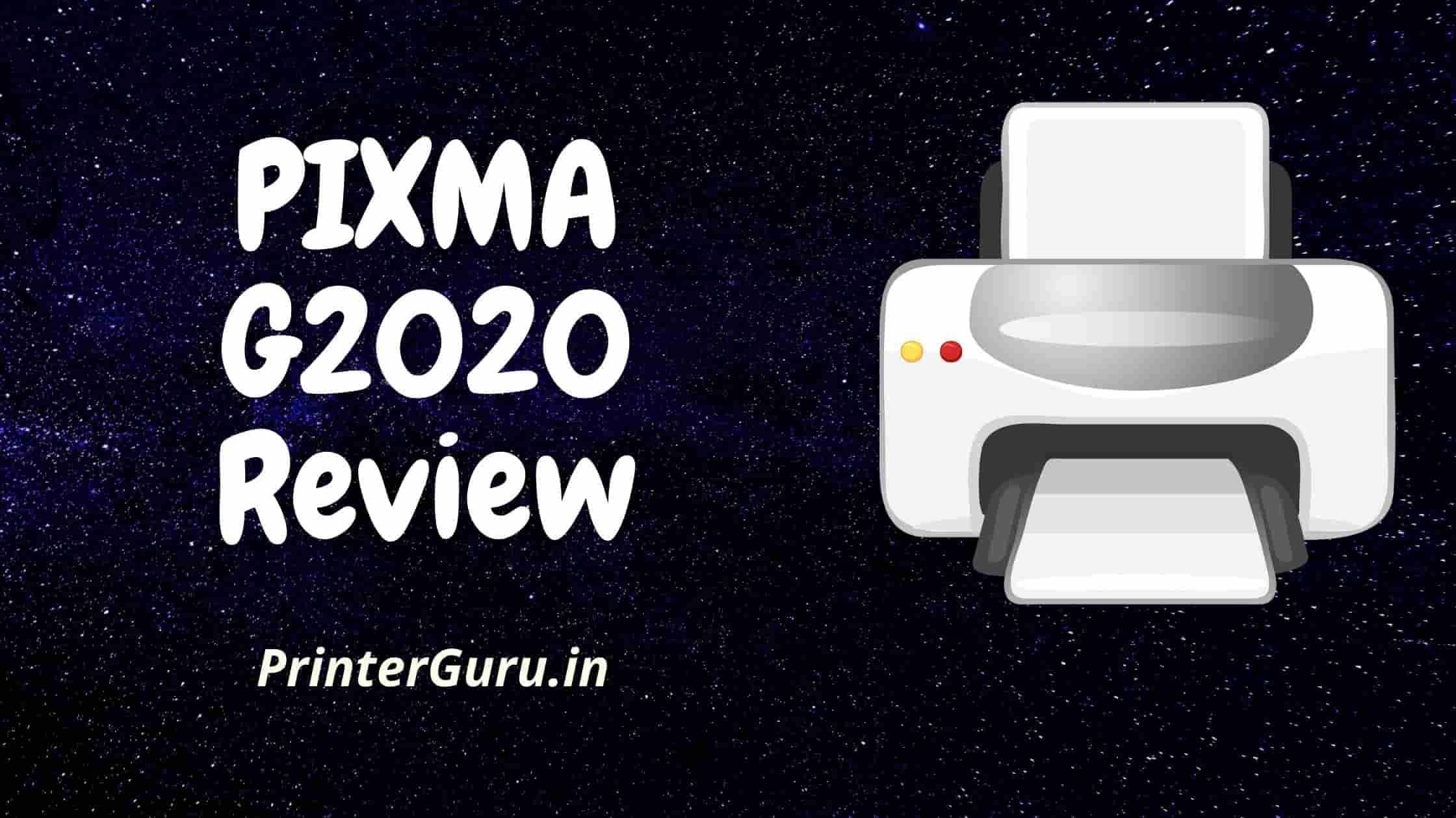 PIXMA G2020 Review