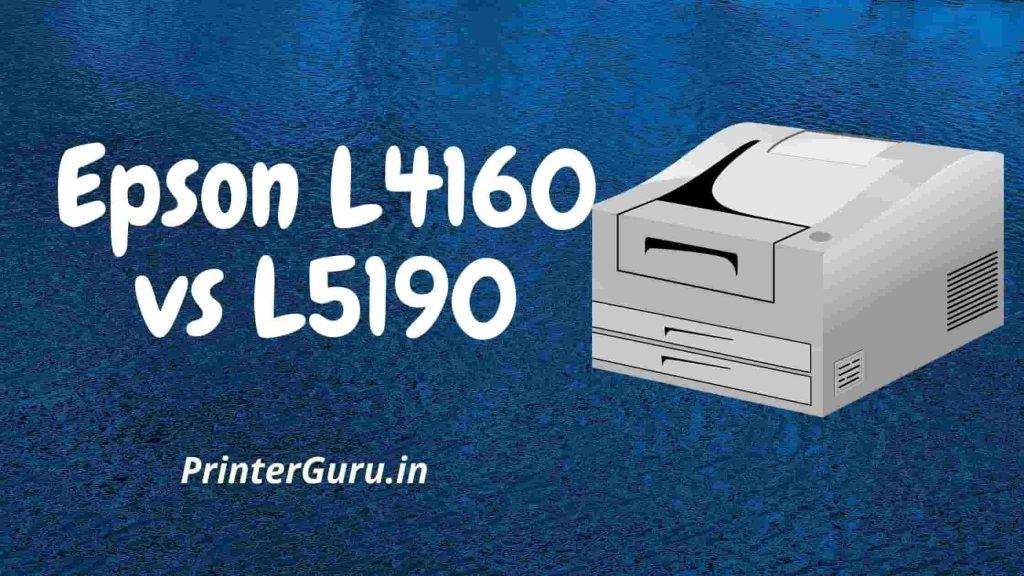 Epson L4160 vs L5190
